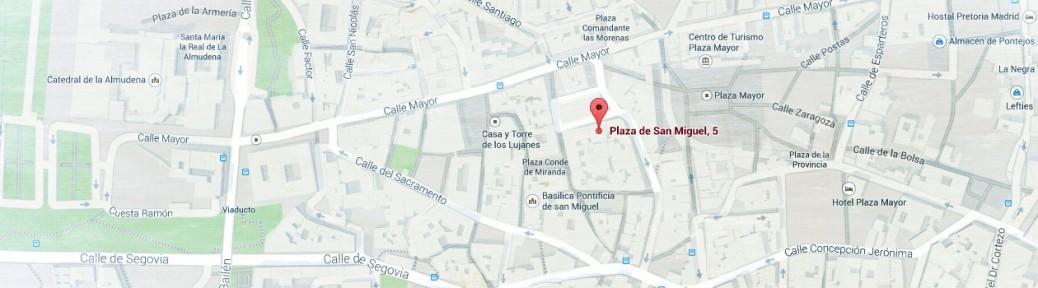 Plaza de San Miguel nº5. 28005 Madrid